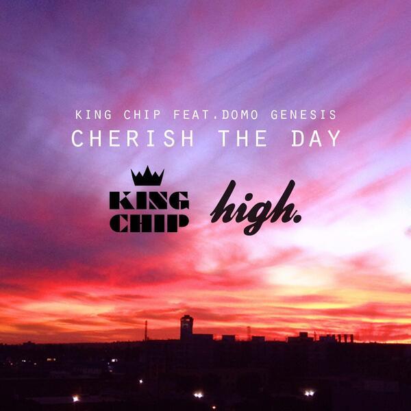 king-chip-domo-genesis-cherish-the-day-download