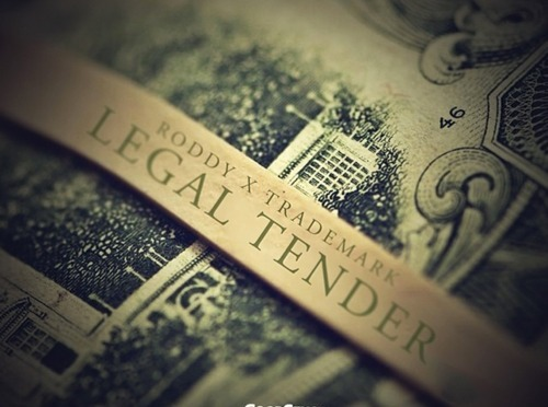 Young Roddy – Legal Tender (Feat. Trademark Da Skydiver)